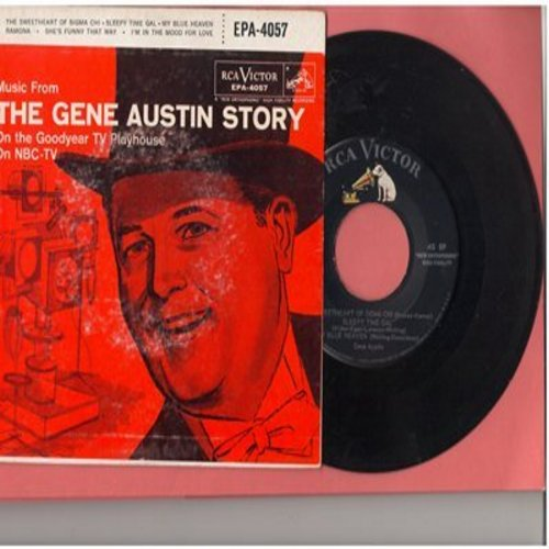 Austin, Gene - The Gene Austin Story: Ramona/My Blue Heaven/I'm In The Mood For Love/Sleepy Time Gal/She's Funny That Way (vinyl EP record with picture cover) - NM9/EX8 - 45 rpm Records