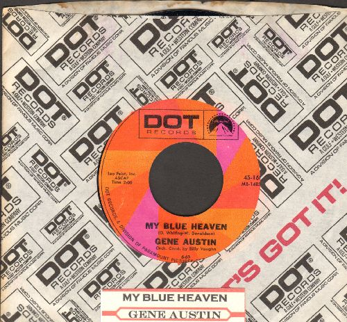 Austin, Gene - My Blue Heaven/Ramona (double-hit re-issue with company sleeve and juke box label) - NM9/ - 45 rpm Records