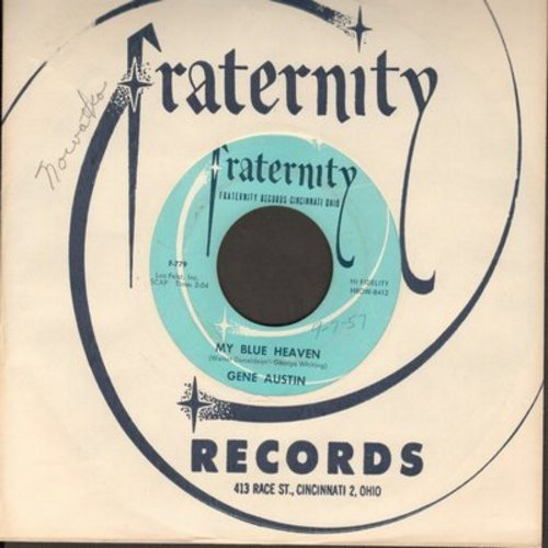 Austin, Gene - My Blue Heaven/Lonesome Road (with Fraternity company sleeve) - EX8/ - 45 rpm Records