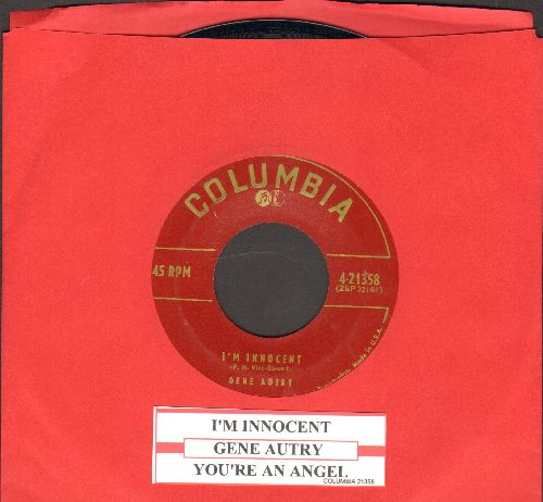 Autry, Gene - You're An Angel/I'm Innocent (with juke box label) - EX8/ - 45 rpm Records