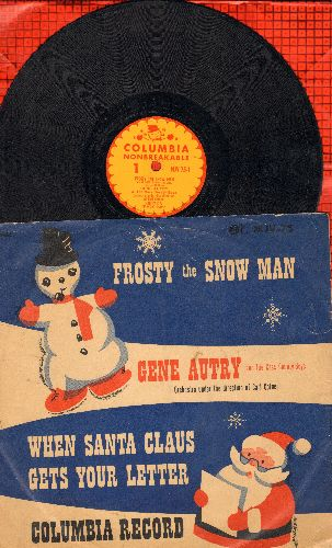 Autry, Gene - Frosty The Snow Man/When Santa Claus Gets Your Letter (10 inch 78 rpm record with picture sleeve) - VG7/VG7 - 78 rpm
