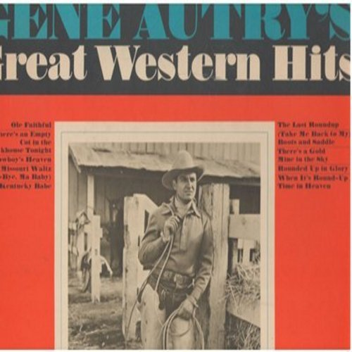 Autry, Gene - Gene Autry's Great Western Hits: Cowboy's Heaven, The Last Roundup, There's A Gold Mine In The Sky, Cowboy's Heaven (Vinyl MONO LP record) - NM9/EX8 - LP Records