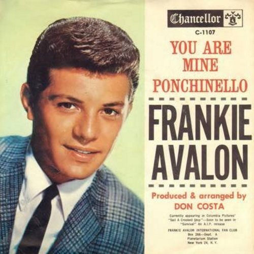 Avalon, Frankie - You Are Mine/Italiano (RARE alternate flip-side, with picture sleeve) - NM9/NM9 - 45 rpm Records