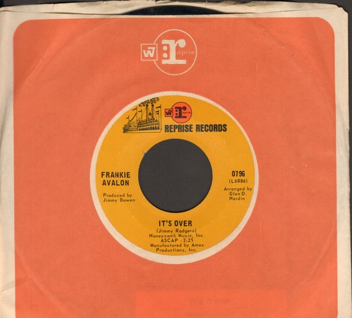 Avalon, Frankie - It's Over/Don't You Do It (with Reprise company sleve) - NM9/ - 45 rpm Records