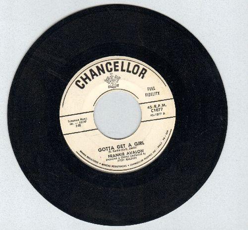 Avalon, Frankie - Gotta Get A Girl/Who Else But You (DJ advance pressing) - EX8/ - 45 rpm Records