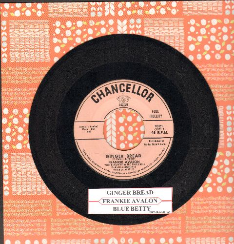Avalon, Frankie - Ginger Bread/Blue Betty (with juke box label) - NM9/ - 45 rpm Records