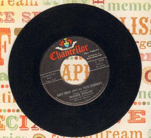 Avalon, Frankie - Don't Throw Away All Those Teardrops/Talk, Talk, Talk - EX8/ - 45 rpm Records