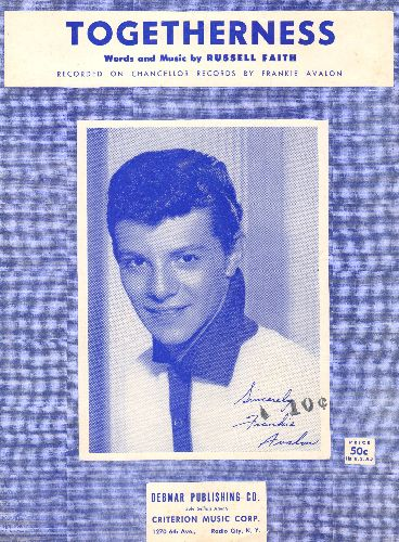 Avalon, Frankie - Togetherness - Vintage SHEET MUSIC for the love-ballad made popular by Frankie Avalon, NICE cover portrait of the Teen Idol! - EX8/ - Sheet Music