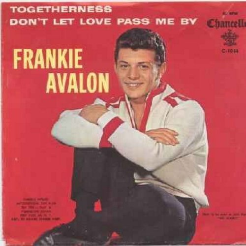 Avalon, Frankie - Don't Let Love Pass Me By/Togetherness (with picture sleeve) - M10/EX8 - 45 rpm Records