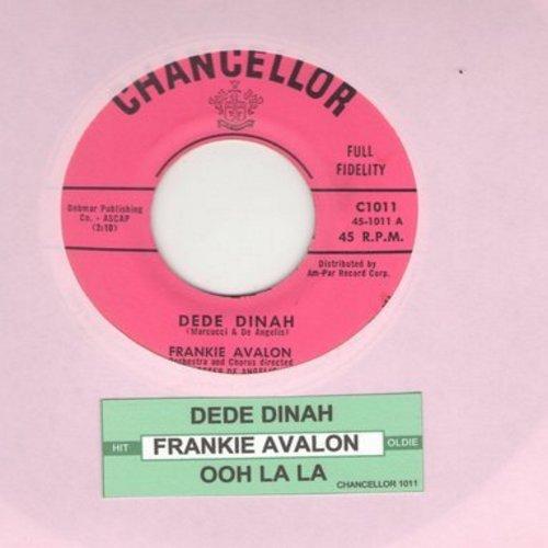 Avalon, Frankie - Dede Dinah/Ooh La La (with juke box label) - EX8/ - 45 rpm Records