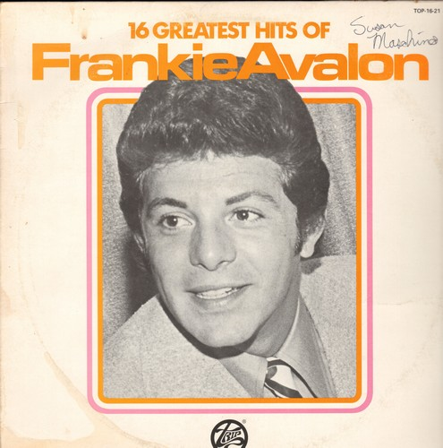 Avalon, Frankie - 16 Greatest Hits: Venus, Ginger Bread, I'll Wait For You, Dede Dinah, Why? (Vinyl STEREO LP record, re-issue of vintage recordings) - NM9/VG7 - LP Records