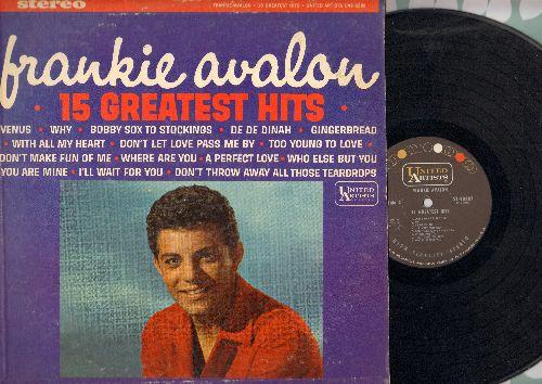 Avalon, Frankie - 15 Greatest Hits: Venus, Why, De De Dinah, Gingerbread, I'll Wait For You (vinyl STEREO LP record) - NM9/VG6 - LP Records