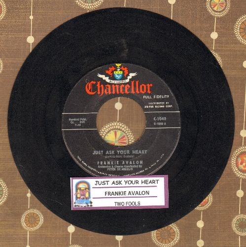 Avalon, Frankie - Just Ask Your Heart/Two Fools (with juke box label) - EX8/ - 45 rpm Records