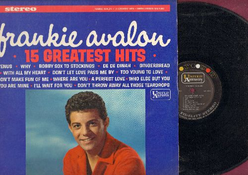 Avalon, Frankie - 15 Greatest Hits: Venus, De De Dinah, I'll Wait For You, Why, Gingerbread (vinyl STEREO LP record) - EX8/EX8 - LP Records