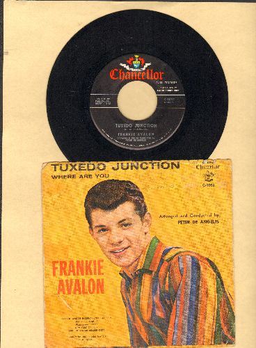 Avalon, Frankie - Tuxedo Junction/Where Are You (with picture sleeve) - EX8/VG6 - 45 rpm Records