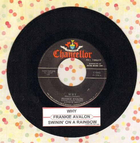 Avalon, Frankie - Why/Swingin' On A Rainbow (with juke box label) - EX8/ - 45 rpm Records