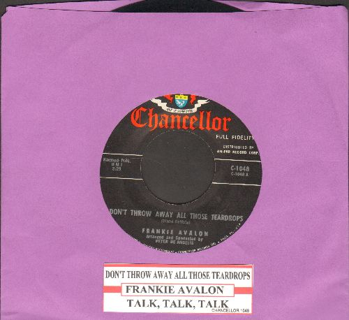 Avalon, Frankie - Don't Throw Away All Those Teardrops/Talk, Talk, Talk (with juke box label) - EX8/ - 45 rpm Records