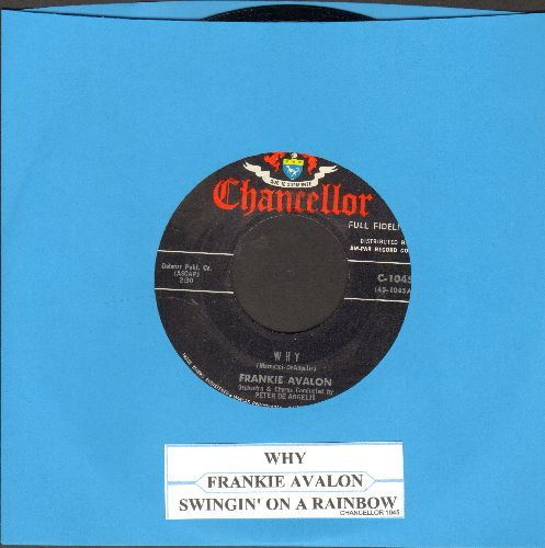 Avalon, Frankie - Why/Swingin' On A Rainbow (with juke box label) - NM9/ - 45 rpm Records