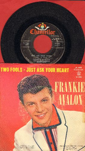 Avalon, Frankie - Just Ask Your Heart/Two Fools (with picture sleeve) - EX8/VG6 - 45 rpm Records