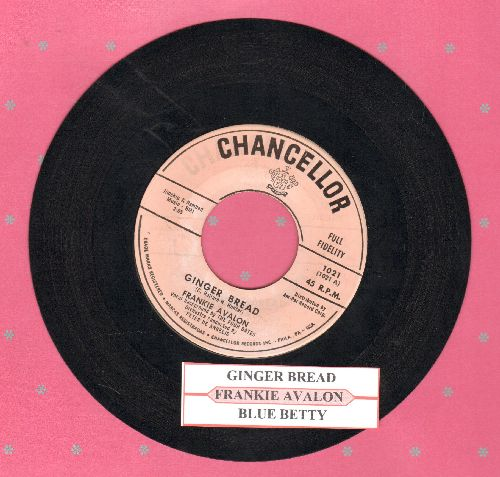 Avalon, Frankie - Ginger Bread/Blue Betty (with juke box label) - EX8/ - 45 rpm Records