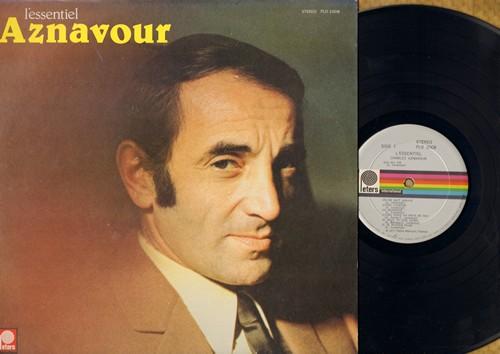 Aznavour, Charles - L'essentiel Aznavour: Sur Ma Vie, Je Veux Te Dire Adieu, C'est Merveilleux L'amour (vinyl STEREO LP record, US Pressing, sung in French) - NM9/NM9 - LP Records
