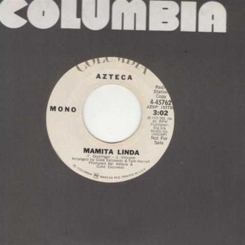 Azteca - Mamita Linda (double-A-sided DJ advance pressing with MONO and STEREO version, FANTASTIC Latin Dance Rhythm, sung in English) - M10/ - 45 rpm Records