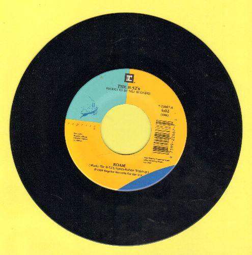 B-52's - Roam/Bushfire - NM9/ - 45 rpm Records