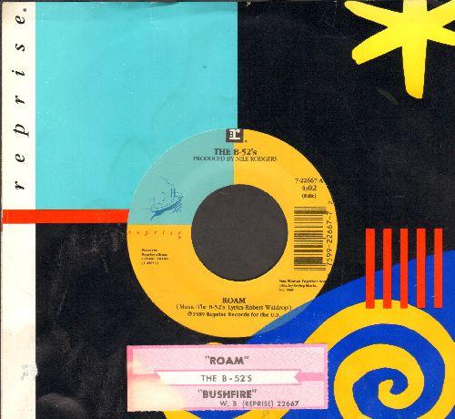 B-52's - Roam/Bushfire (with juke box label and company sleeve) - NM9/ - 45 rpm Records