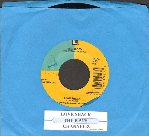 B-52's - Love Shack/Channel Z (with juke box label) - EX8/ - 45 rpm Records