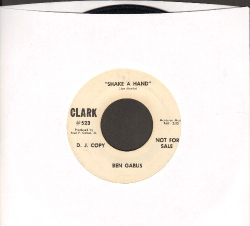 Gabus, Ben - Shake A Hand/Seems To Me I've Cried For You Before (DJ advance pressing, minor wol) - EX8/ - 45 rpm Records