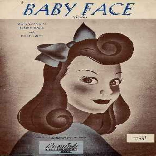 Baby Face - Baby Face - SHEET MUSIC for the 1926 Pop Favorite (THIS IS SHEET MUSIC, NOT ANY OTHER KIND OF MEDIA! Shipping same as 45rpm record) - EX8/ - Sheet Music