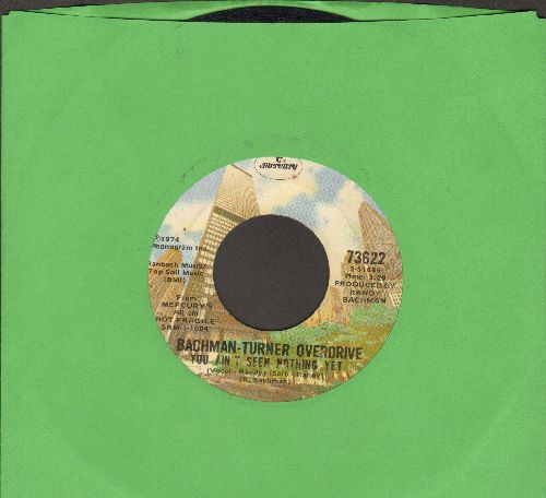 Bachman-Turner Overdrive - You Ain't See Nothing Yet/Free Wheelin' - VG7/ - 45 rpm Records