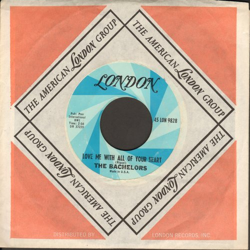 Bachelors - Love Me With All Your Heart/There's No Room In My Heart (with vintage London company sleeve) - NM9/ - 45 rpm Records