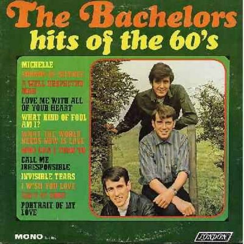 Bachelors - Hits Of The 60s: Michelle, Sounds Of Silence, Love Me With All Your Heart, A Well Respected Man, What Kind Of Fool Am I? (Vinyl MONO LP record) - NM9/EX8 - LP Records