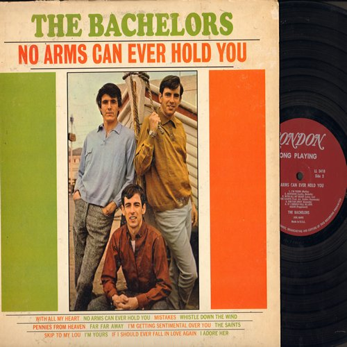 Bachelors - No Arms Can Ever Hold You:  Pennies From Heaven, Far Far Away, Skip To My Lou, I Adore Her, With All My Heart (Vinyl MONO LP record, soc) - NM9/VG6 - LP Records
