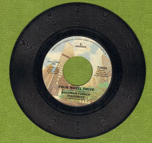 Bachman-Turner Overdrive - Four Wheel Drive/Gimme Your Money Please - EX8/ - 45 rpm Records