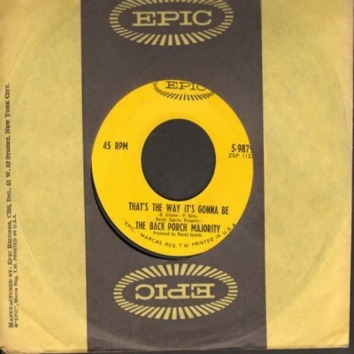 Back Porch Majority - That's The Way It's Gonna Be/Secong-Hand Man (with Epic company sleeve, wol) - NM9/ - 45 rpm Records