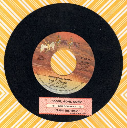 Bad Company - Gone, Gone, Gone/Take The Time (with juke box label) - EX8/ - 45 rpm Records