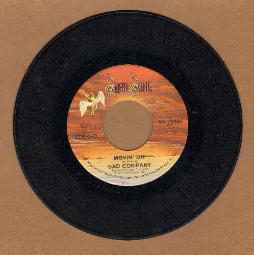Bad Company - Movin' On/Easy On My Sould  - EX8/ - 45 rpm Records