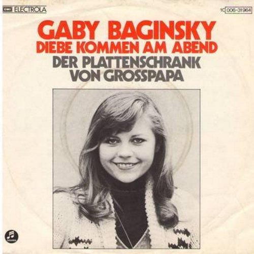 Baginsky, Gaby - Diebe kommen am Abend/Der Plattenschrank von Grosspapa (German Pressing with picture sleeve, sung in German) - M10/EX8 - 45 rpm Records