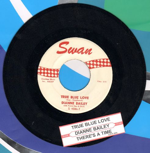 Bailey, Diane - True Blue Love/There's A Time (with juke box label) - NM9/ - 45 rpm Records