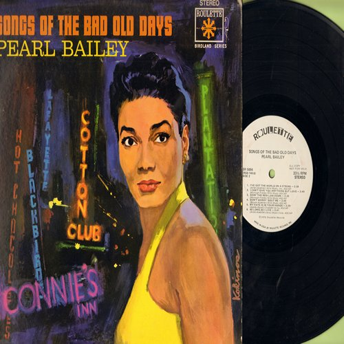Bailey, Pearl - Songs Of The Bad Old Days: Stormy Weather, Ain't Misbehavin', I Can't Give You Anything But Love (Vinyl STEREO LP record, 1976 DJ advance re-issue pressing of vintage recordings) - NM9/VG7 - LP Records
