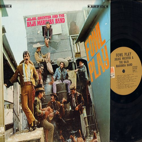 Wechter, Julius & The Baja Marimba Band - Fowl Play: Summer Samba, Windy, Fiddler On The Roof, Sounds Of Silence, Along Comes Mary (Vinyl STEREO LP record) - NM9/EX8 - LP Records