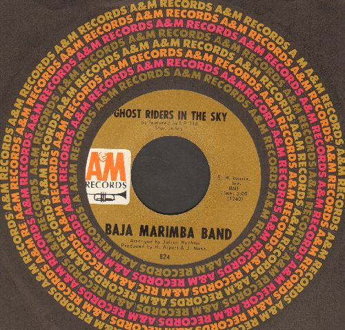 Baja Marimba Band - Ghost Riders In The Sky/Sabor A Mi (Be True To Me) (with A&M company sleeve) - NM9/ - 45 rpm Records