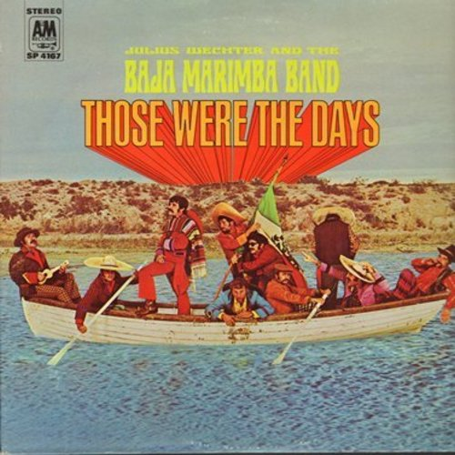 Baja Marimba Band - Those Were The Days: Dream A Little Dream Of Me, Here There And Everywhere, Elenore (vinyl STEREO LP record) - M10/EX8 - LP Records