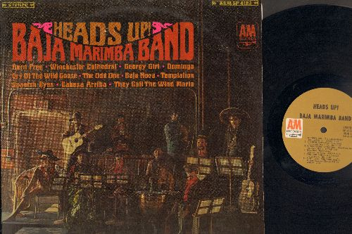 Baja Marimba Band - Heads Up!: Born Free, Georgy Girl, Winchester Cathedral, Spanish Eyes, They Call The Wind Mariah (vinyl STEREO LP record) - EX8/VG7 - LP Records