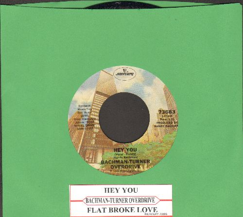 Bachman-Turner Overdrive - Hey You/Flat Broke Love (with juke box label) - EX8/ - 45 rpm Records