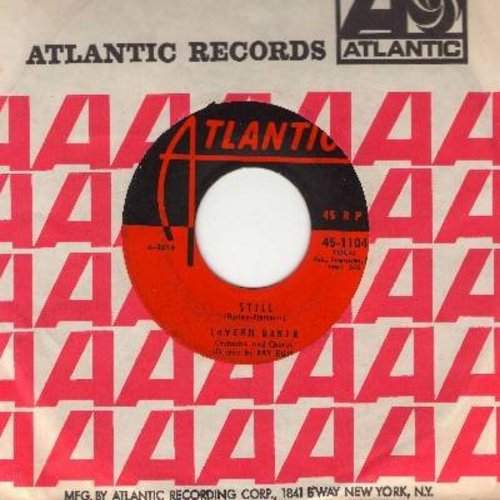 Baker, LaVern - Still/I Can't Love You Enough (with Atlantic company sleeve) - VG7/ - 45 rpm Records