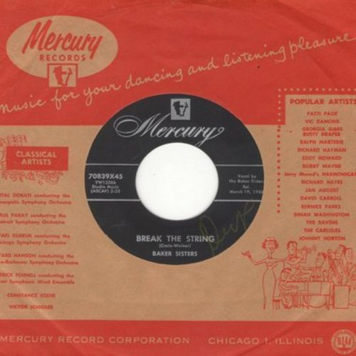 Baker Sisters - Break The String (FANTASTIC up-beat vintage R&B Girl-Sound!)/Too Many Teardrops (with Mercury company sleeve) - NM9/ - 45 rpm Records