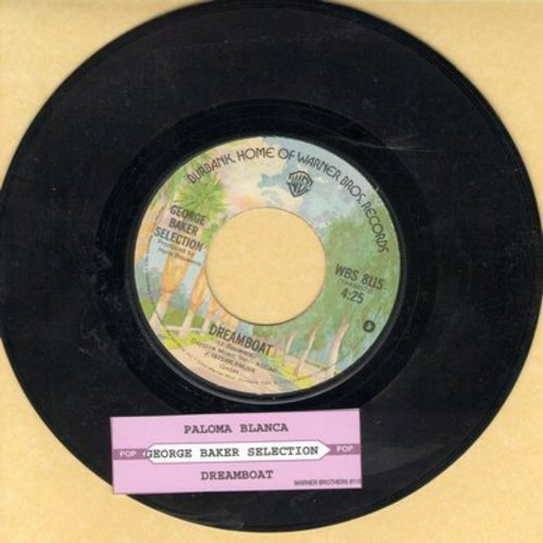 Baker, George Selection - Paloma Blanca (#1 World Hit of 1975!)/Dreamboat - EX8/ - 45 rpm Records